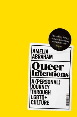 Queer intentions : a (personal) journey through LGBTQ+ culture image cover