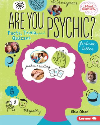 Are You Psychic?: facts, trivia, and quizzes image cover