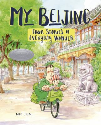 My Bejing: Four Stories of Everyday Wonder image cover