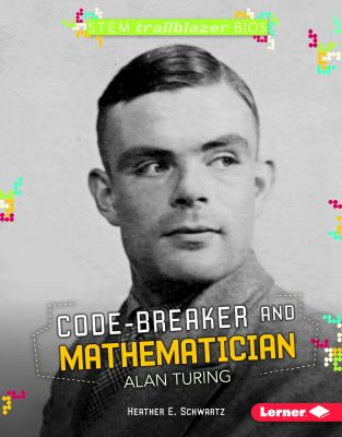 Code-Breaker and Mathematician Alan Turing image cover