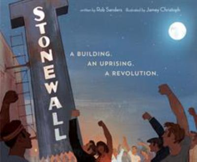 Stonewall : A Building, An Uprising, A Revolution image cover