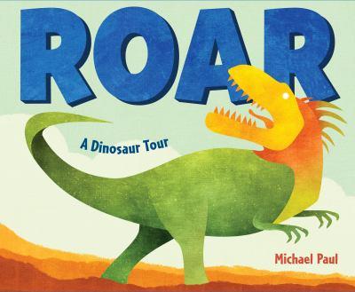 Roar: a dinosaur tour image cover