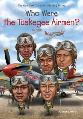 Who Were the Tuskegee Airmen? image cover
