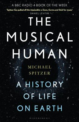 The Musical Human: a History of Life on Earth image cover
