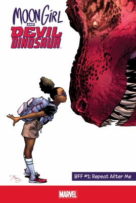 Moon Girl and Devil Dinosaur. BFF #1, Repeat After Me image cover