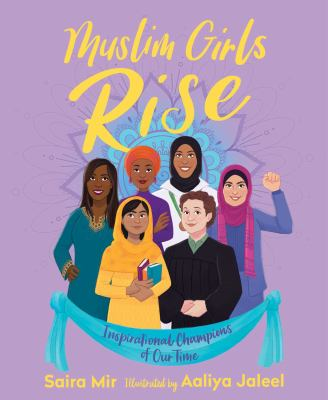 Muslim Girls Rise : Inspirational Champions of our Time image cover