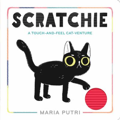 Scratchie : a Touch-and-Feel Cat-Venture image cover