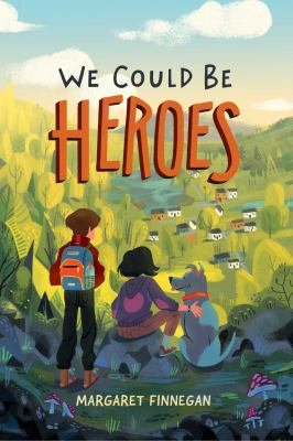 We could be heroes image cover