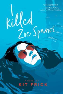 I Killed Zoe Spanos image cover