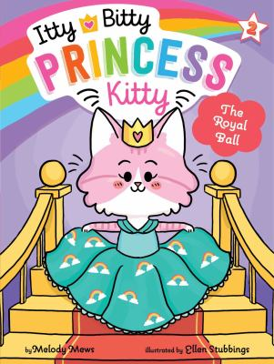 Itty Bitty Princess Kitty: The royal ball image cover