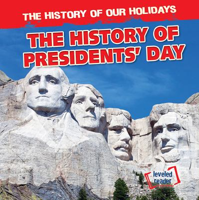 The history of Presidents' Day image cover