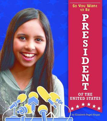 So you want to be President of the United States image cover