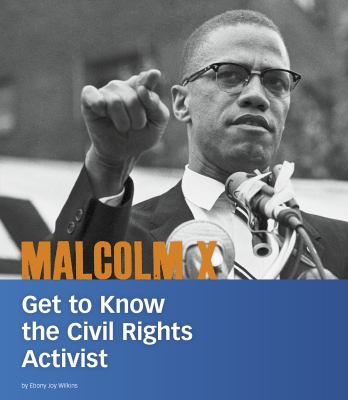 Malcolm X : get to know the civil rights activist image cover