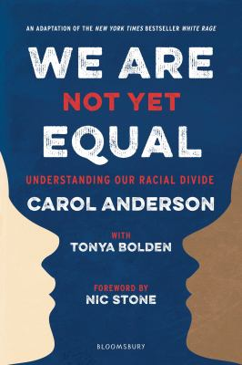 We Are Not Yet Equal : Understanding Our Racial Divide image cover