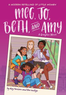 Meg, Jo, Beth, and Amy: A Graphic Novel image cover