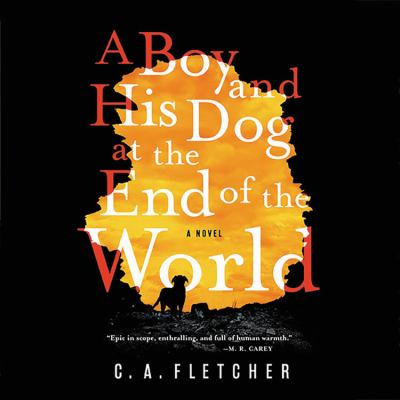A Boy and His Dog at the End of the World image cover
