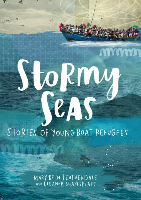 Stormy Seas: Stories of Young Boat Refugees image cover