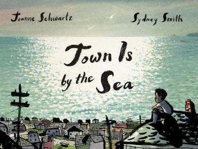 Cover image for Town is by the sea