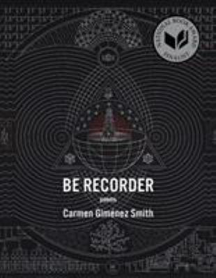 Be Recorder: Poems image cover