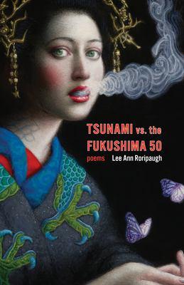 Tsunami vs. the Fukushima 50 : poems image cover