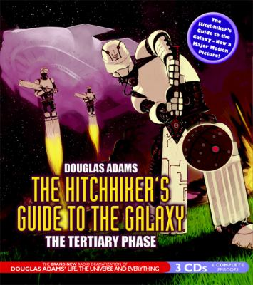 2006:  The Hitchhiker's Guide to the Galaxy: The Tertiary Phase image cover