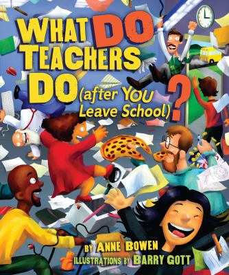 What Do Teachers Do (after YOU Leave School)? image cover