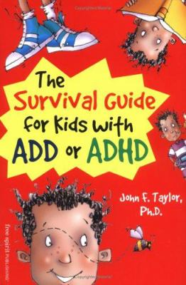 The Survival Guide for Kids with ADD or ADHD  image cover