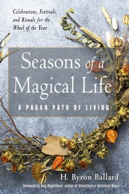 Seasons of a magical life : a pagan path of living image cover