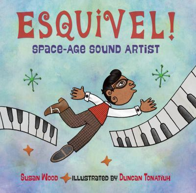 Esquivel! Space-Age Sound Artist image cover