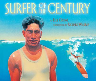 Surfer of the Century: The Life of Duke Kahanamoku image cover