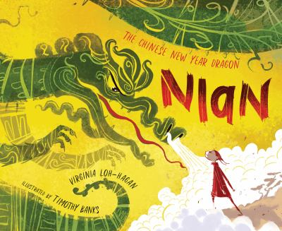 Nian, the Chinese New Year dragon : a beastly tale : adapted from a Chinese legend image cover