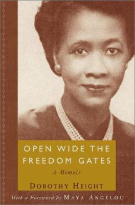 Open Wide the Freedom Gates : A Memoir image cover