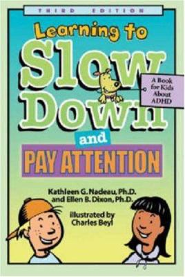 Learning to Slow Down and Pay Attention: A Book for Kids About ADHD  image cover