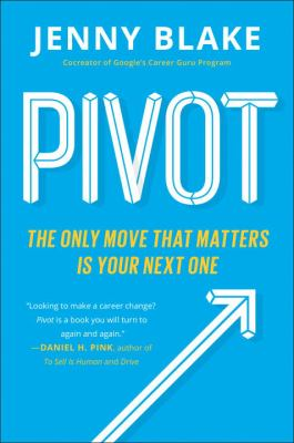 Pivot : the only move that matters is your next one image cover
