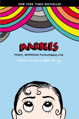 Marbles: Mania, Depression, Michelangelo, & Me  image cover