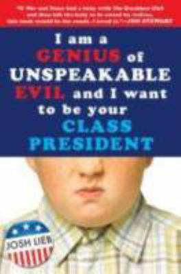 I am a Genius of Unspeakable Evil and I Want to be Your Class President image cover
