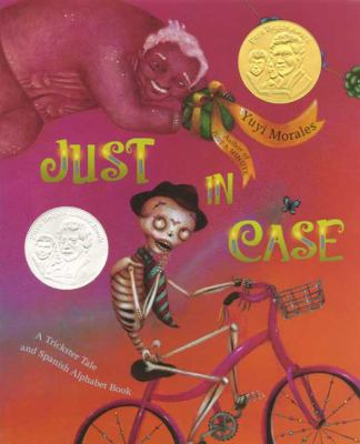 Just in Case: A Trickster Tale and Spanish Alphabet Book image cover