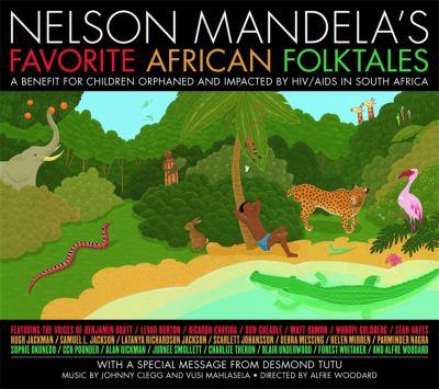 2010:  Nelson Mandela's Favorite African Folktales cover
