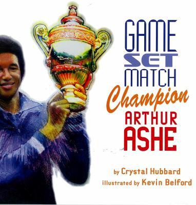 Game, set, match, champion Arthur Ashe image cover