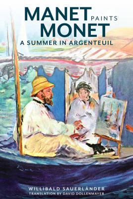 Manet Paints Monet: A Summer in Argenteuil image cover