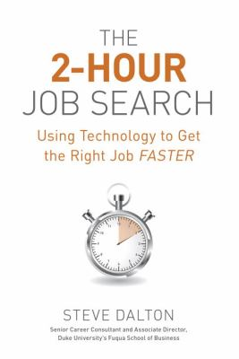 The 2-hour job search : using technology to get the right job faster image cover