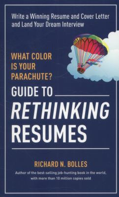 What color is your parachute? guide to rethinking resumes : write a winning resume and cover letter and land your dream interview image cover