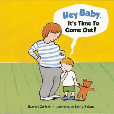 Hey Baby, It's Time To Come Out! image cover