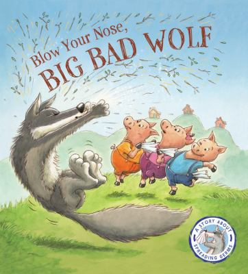 Blow Your Nose, Big Bad Wolf image cover