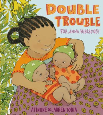 Double Trouble for Anna Hibiscus!  image cover