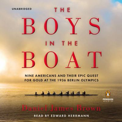 The Boys in the Boat  (Narrator: Edward Herrmann) image cover