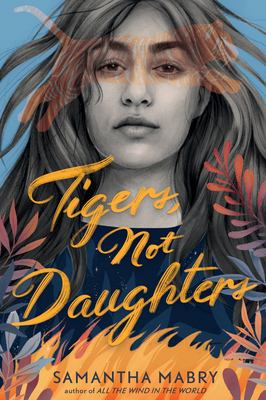 Tigers, Not Daughters image cover
