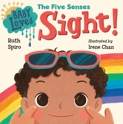 Baby loves the five senses. Sight! image cover