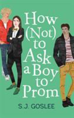 How (Not) to Ask a Boy to Prom image cover