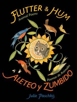 Flutter & hum : animal poems = Aleteo y zumbido : poemas de animales image cover